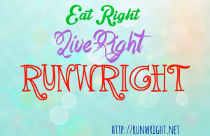 Eat Right Live Right RUN Wright http://runwright.net