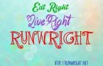 Eat Right, Live Right, Run Wright on http://runwright.net