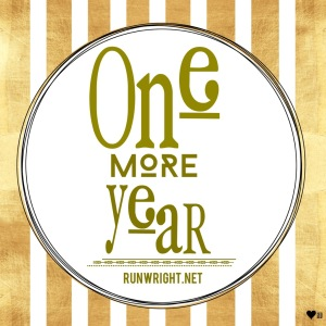 One More Year http://runwright.net