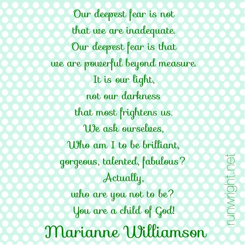 Marianne Williamson http://runwright.net