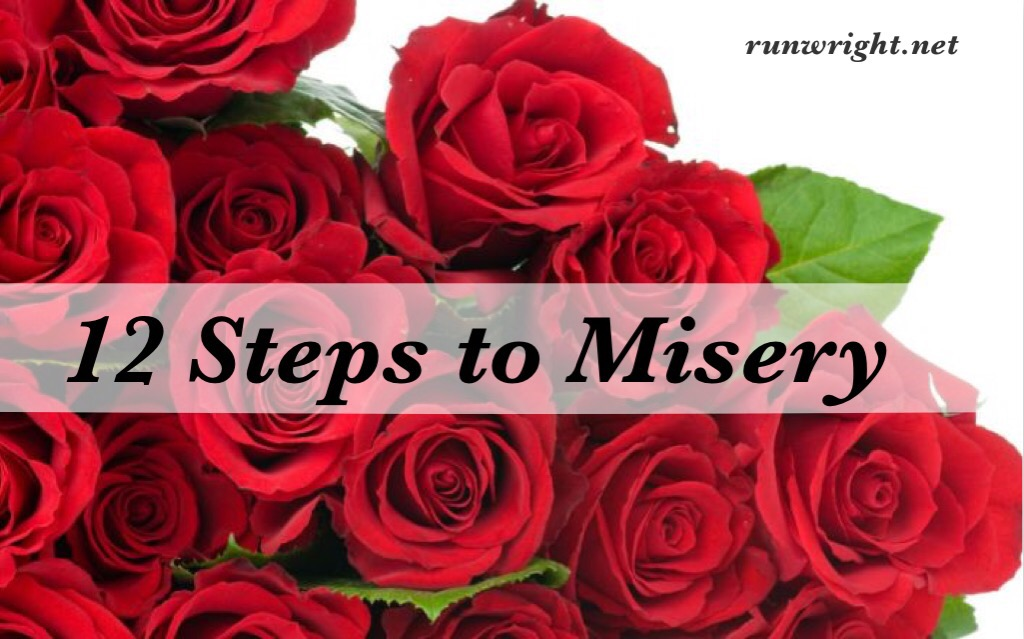 12 Steps to Misery