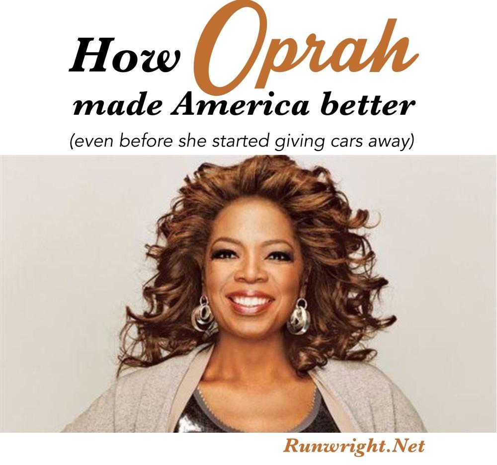 How Oprah made America better