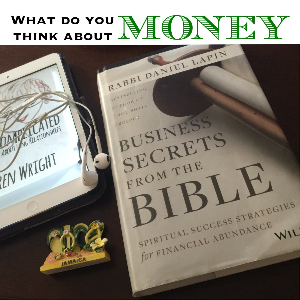 What do you think about money