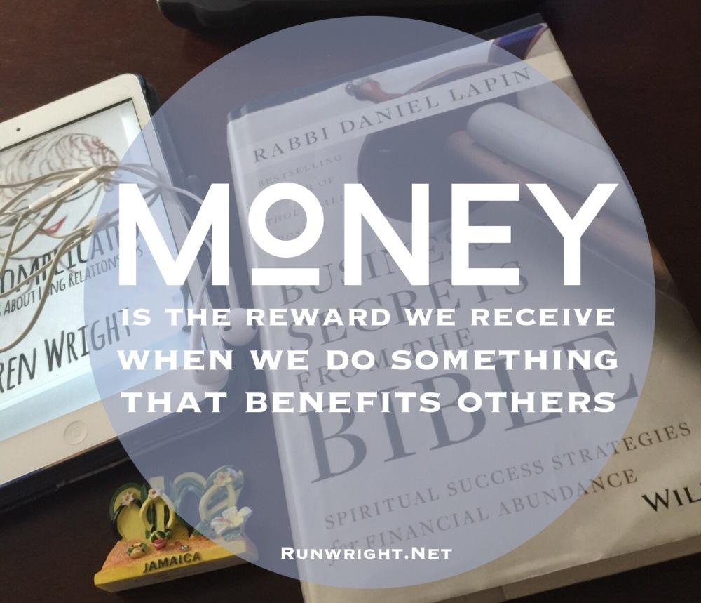 Money is a reward
