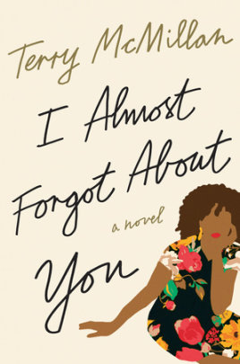 New release: Terry McMillan's I Almost Forgot About You