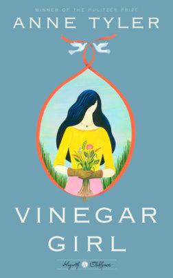 New Release: Anne Tyler's Vinegar Girl coming June 21, 2016