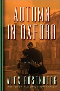 Autumn in Oxford, a novel by Alex Rosenberg