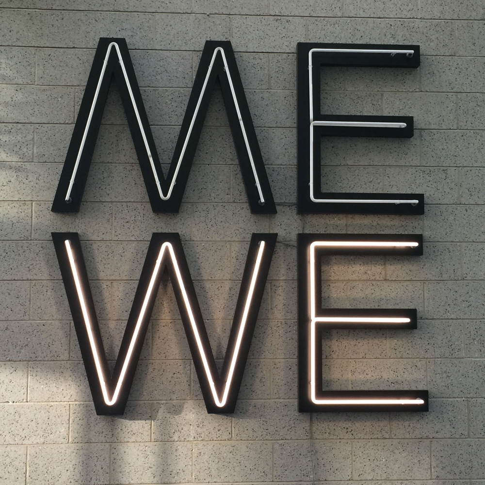 Me or We