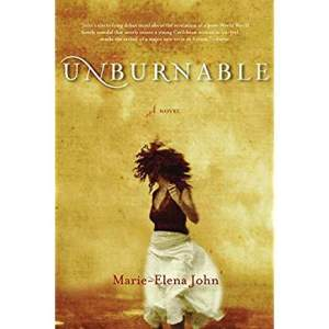 Unburnable by Marie Elena John