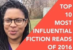 Top 10 Most Influential Fiction Reads of 2016