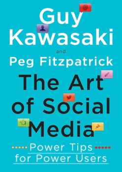 the-art-of-social-media-peg-fitzpatrick-guy-kawasaki