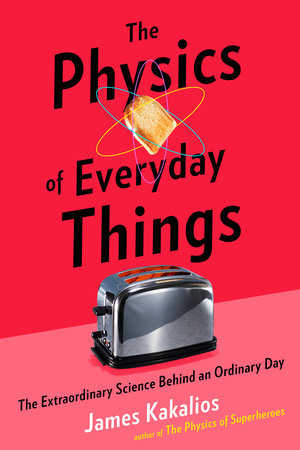 Physics of Everyday Things